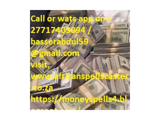 Money Spells and Chants That Actually Work - African Money +27717403094